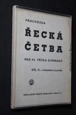 náhled knihy - Řecká četba pro VI. třídu gymnasií : [Griechische Lektüre]. Díl druhý, Poznámky a slovník