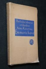 náhled knihy - Poslední dnové ctihodné Anny Kateřiny Emmerichové
