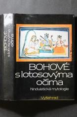 náhled knihy - Bohové s lotosovýma očima : hinduistické mýty v indické kultuře tří tisíciletí