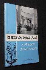náhled knihy - Československé přírodní léčebné lázně a přírodní léčivé zdroje : právní zabezpečení jejich rozvoje a ochrany