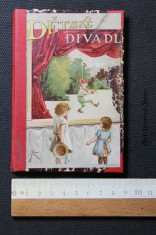 náhled knihy - Dětské divadlo. Příruční knížka a rádce malým ředitelům divadla loutkového i dětského
