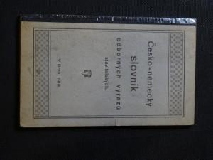 náhled knihy - Česko-německý slovník odborných výrazů stavitelských
