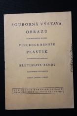 náhled knihy - Souborná výstava obrazů a.m. Vincence Beneše a plastik a. m. Břetislava Bendy