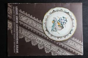 náhled knihy - Lidové umění Luhačovického Zálesí : Stálá etnografická expozice Oblastního muzea jihovýchodní Moravy v Gottwaldově : Průvodce výstavou