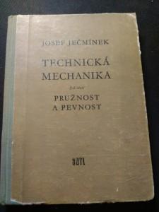náhled knihy - Technická mechanika: Pevnost a pružnost