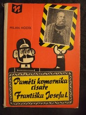 náhled knihy - Paměti komorník císaře Františka Josefa I.