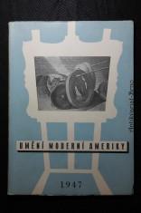 náhled knihy - Umění moderní Ameriky : Soubor reprodukcí k výstavě amerického umění v Praze, v Brně a v Bratislavě v měsících březnu-květnu 1947