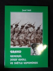 náhled knihy - Grand : generál Josef Kholl ve světle vzpomínek