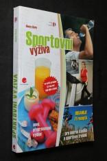 náhled knihy - Sportovní výživa : [obsahuje 71 receptů pro dobrou kondici a sportovní trénink]