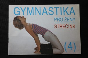 náhled knihy - Gymnastika pro ženy. Sv. 4., Strečink