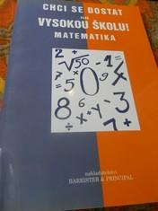 náhled knihy - Chci se dostat na vysokou školu! : matematika
