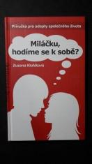 náhled knihy - Miláčku, hodíme se k sobě? : příručka pro adepty společného života