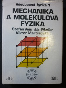 náhled knihy - Všeobecná fyzika. [Diel] 1, Mechanika a molekulová fyzika