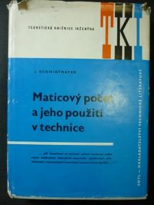 náhled knihy - Maticový počet a jeho použití v technice : Určeno [též] posl. fakult techn. směru