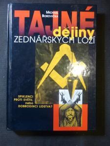 náhled knihy - Tajné dějiny zednářských lóží : spiklenci proti světu, nebo dobrodinci lidstva?