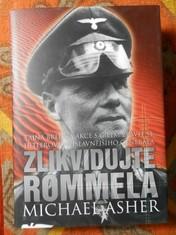 náhled knihy - Zlikvidujte Rommela : tajná britská akce s cílem zbavit se Hitlerova nejslavnějšího generála