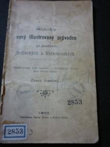 náhled knihy - Šolcův nový illustrovaný průvodce po památkách Sedleckých a Kutnohorských