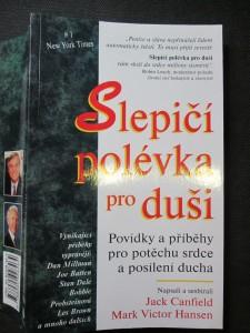 náhled knihy - Slepičí polévka pro duši : povídky a příběhy pro potěchu srdce a posílení ducha