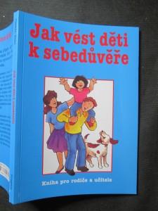náhled knihy - Jak vést děti k sebedůvěře : kniha pro rodiče a učitele