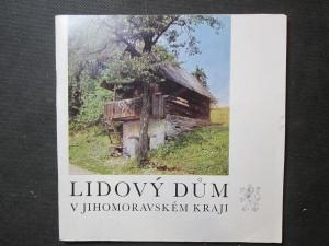 náhled knihy - Lidový dům v Jihomoravském kraji