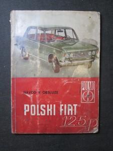 náhled knihy - Polski Fiat 125p - Návod k obsluze