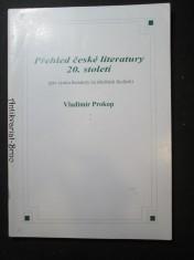 náhled knihy - Přehled české literatury 20. století (pro výuku literatury na středních školách)