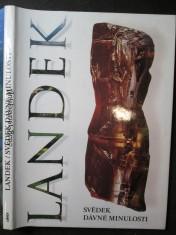 náhled knihy - Landek - svědek dávné minulosti