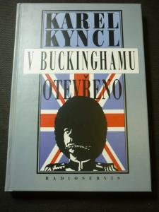 náhled knihy - V Buckinghamu otevřeno : a jiné reportáže, fejetony, poznámky a připomínky z Británie
