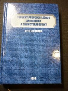 náhled knihy - Stručný průvodce léčbou antibiotiky a chemoterapeutiky