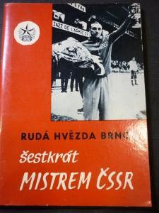 náhled knihy - Rudá hvězda Brno šestkrát mistrem ČSSR