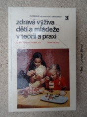 náhled knihy - Zdravá výživa dětí a mládeže v teorii a praxi