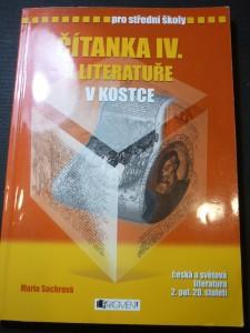 náhled knihy - Čítanka IV. k Literatuře v kostce : [česká a světová literatura 2. pol. 20. století] : pro střední školy