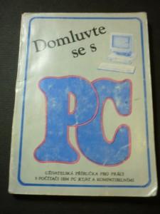 náhled knihy - Domluvte se s PC : uživatelská příručka pro práci s počítači IBM PC XT, AT a kompatibilními