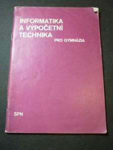 náhled knihy - Informatika a výpočetní technika pro gymnázia : Prozatímní učební text