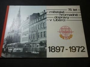 náhled knihy - 75 let městské hromadné dopravy v Liberci