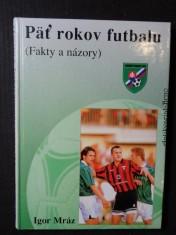 náhled knihy - Päť rokov futbalu (Fakty a názory)