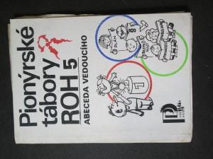 náhled knihy - Pionýrské tábory ROH 5. Abeceda vedoucího