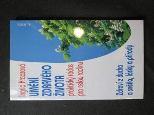 náhled knihy - Umění zdravého života. Praktický rádce pro celou rodinu