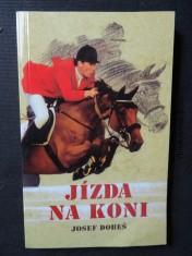 náhled knihy - Jízda na koni : [trénink jezdce a koně ve skokovém ježdění, všestrannosti a drezuře]