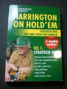 náhled knihy - Harrington on hold'em : strategie pro no-limit hold'em turnaje. Díl 1., Strategie hry