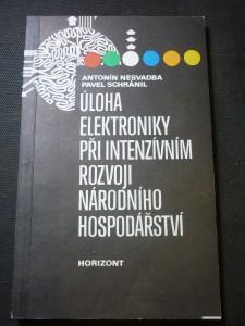 náhled knihy - Úloha elektroniky při intenzivním rozvoji národního hospodářství