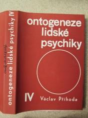 náhled knihy - Ontogeneze lidské psychiky : Vysokošk. příručka. 4. [díl], Vývoj člověka v druhé polovině života