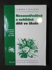 náhled knihy - Nesoustředěné a neklidné dítě ve škole : praktické postupy pro vyučování a výchovu dětí s ADHD