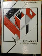 náhled knihy - Čítanka stavebních výkresů : pomocná kniha pro 2. a 3. roč. učeb. oborů stavebnictví