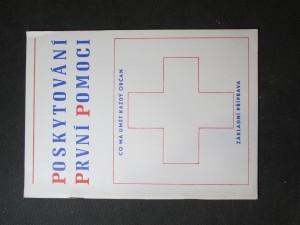 náhled knihy - Poskytování první pomoci : co má umět každý občan : základní příprava