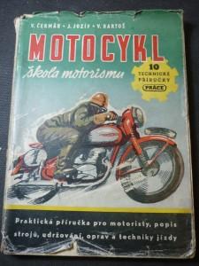 náhled knihy - Motocykl : škola motorismu : praktická příruč. pro motoristy, popis strojů, udržování, opravy a technika jízdy