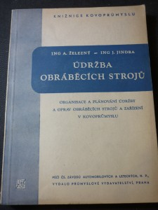 náhled knihy - Údržba obráběcích strojů : Organ. a plánování údržby a oprav obráběcích strojů a zařízení v kovoprům