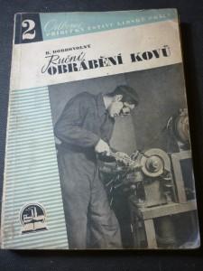 náhled knihy - Ruční obrábění kovů = [Handmetallbearbeitung] : Pomůcka k dílenskému výcviku učňů ve strojnictví
