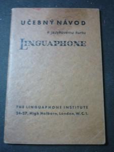 náhled knihy - Učební návod k jazykovému kursu Linguaphone : návod pro osoby dospělé, pro mládež od 9 do 15 let, pro dítky do 9 le