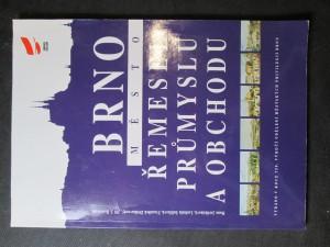 náhled knihy - Brno - město řemesel, průmyslu a obchodu